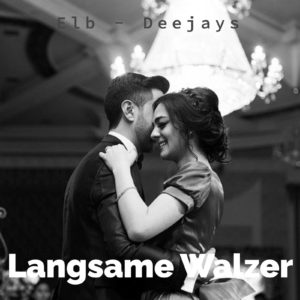 Playlist Emphelungen Langsame Walzer für euren Hochzeitstanz